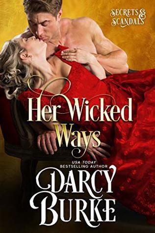 Her Wicked Ways by Darcy Burke