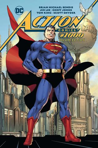 Action Comics #1000: The Deluxe Edition by Olivier Coipel, Brian Michael Bendis, Scott Snyder, Tom King, Geoff Johns