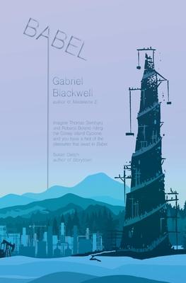 Babel by Gabriel Blackwell