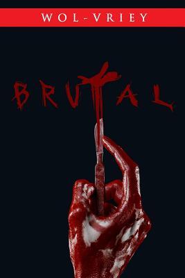 Brutal by Wol-vriey