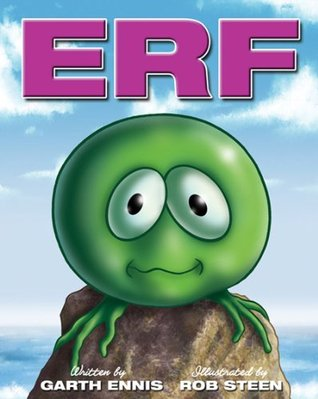 Erf by Robert Steen, Garth Ennis