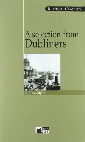 A Selection from Dubliners by M. Jackson, A. Thompson, James Joyce, M. Rose