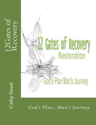 12Gates of Recovery by Cathy Sweat