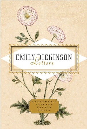 Emily Dickinson: Letters by Emily Fragos, Emily Dickinson