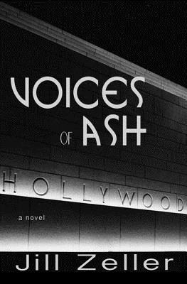 Voices of Ash by Jill Zeller