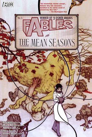 Fables, Vol. 5: The Mean Seasons by Tony Akins, Jimmy Palmiotti, Mark Buckingham, Steve Leialoha, Bill Willingham