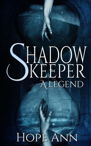 Shadowkeeper by Hope Ann
