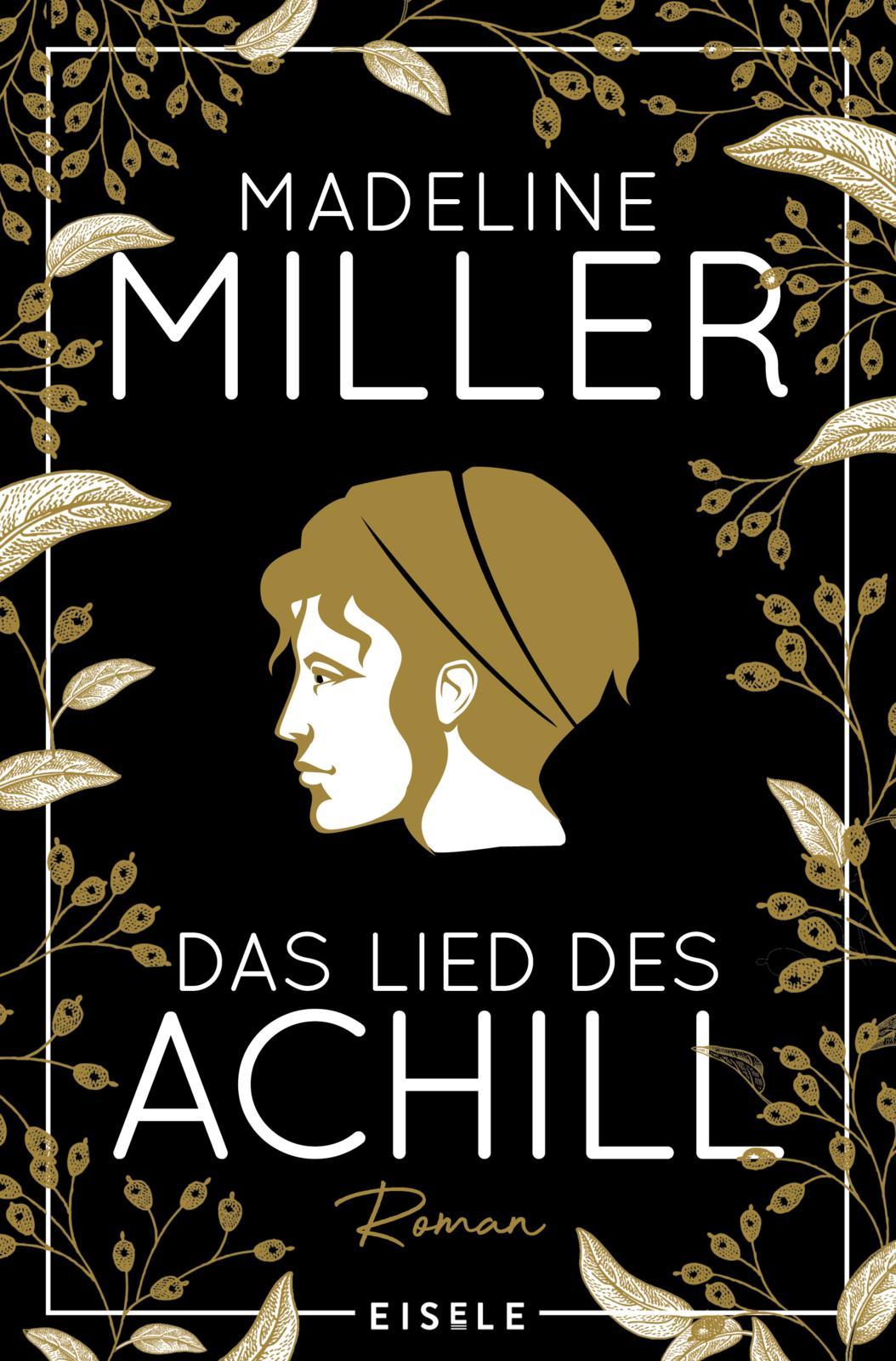 Das Lied des Achill by Madeline Miller