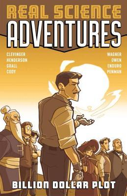 Atomic Robo Presents Real Science Adventures, Vol. 1: The Billion Dollar Plot by Erica Henderson, Brian Clevinger