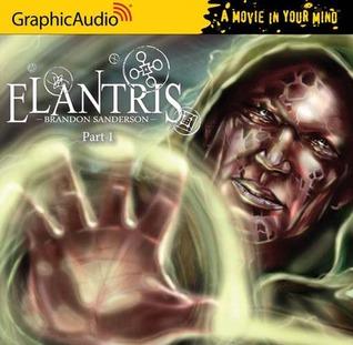 Elantris Full Cast Production, Part 1 of 3 by Brandon Sanderson