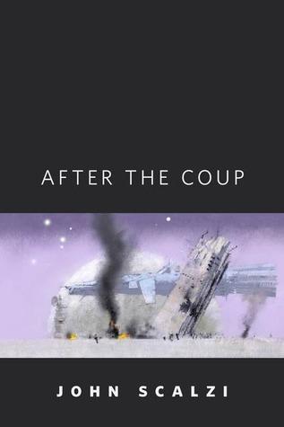 After the Coup by John Harris, John Scalzi