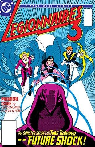 Legionnaires 3 (1986-1986) #1 (Legionnaires 3 (1986-)) by Ernie Colón, Keith Giffen, Mindy Newell
