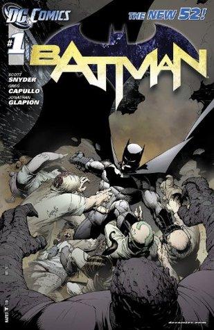Batman (2011-2016) #1 by Richard Starkings, Scott Snyder, Jimmy Betancourt, Jonathan Glapion, Greg Capullo, Fco Plascenia, Grep Capullo