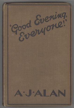 Good Evening, Everyone! by A.J. Alan