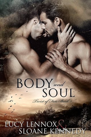 Body and Soul by Lucy Lennox, Sloane Kennedy
