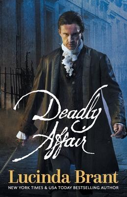 Deadly Affair: A Georgian Historical Mystery by Lucinda Brant