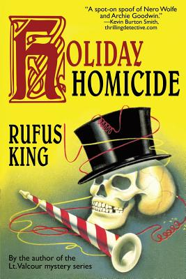 Holiday Homicide by Rufus King