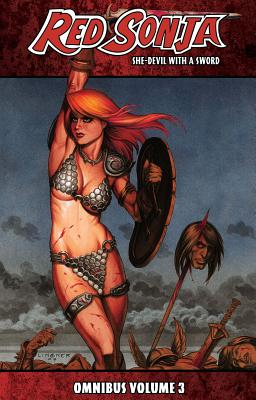 Red Sonja: She-Devil with a Sword Omnibus Volume 3 by Kevin McCarthy, Arvid Nelson, Brian Reed