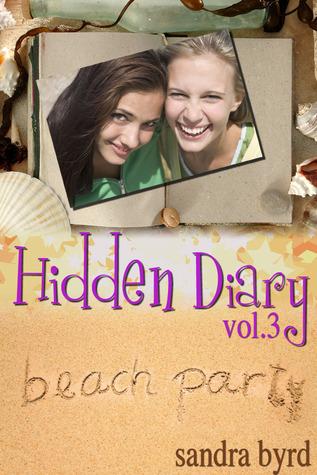 Hidden Diary, Volume Three by Sandra Byrd