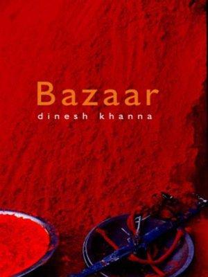 Bazaar by Manjula Padmanabhan, Dinesh Khanna