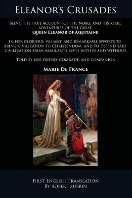 Eleanor's Crusades by Marie De France