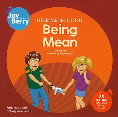Being Mean by Joy Berry