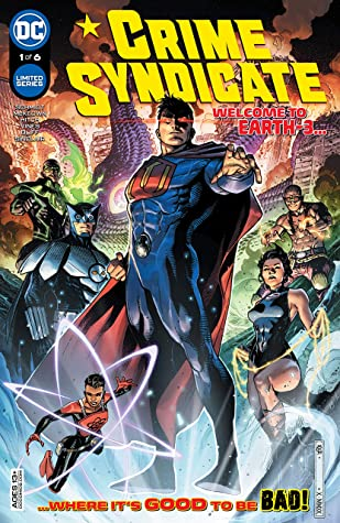 Crime Syndicate (2021-) #1 by Dexter Vines, Olyoptics Oliff, Alex Sinclair, Andy Schmidt, Kieran McKeown, Romulo Fajardo, Jim Cheung, Bryan Hitch