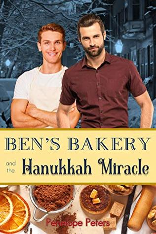 Ben's Bakery and the Hanukkah Miracle by Penelope Peters