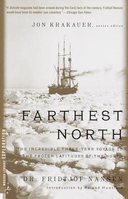 Farthest North by Roland Huntford, Fridtjof Nansen