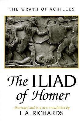 Iliad of Homer by Homer, Ivor A. Richards