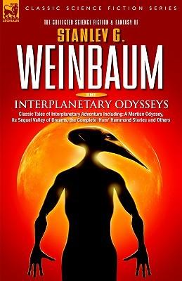 Interplanetary Odysseys by Stanley G. Weinbaum