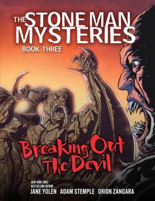 Breaking Out the Devil by Jane Yolen, Adam Stemple