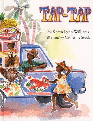 Tap-Tap by Catherine Stock, Karen Lynn Williams