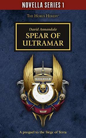 Spear Of Ultramar by David Annandale