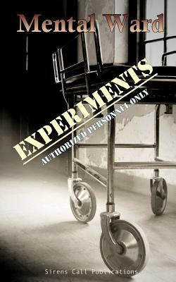 Mental Ward: Experiments by Gwendolyn Kiste, Guy Medley
