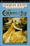The Children of Llyr by Evangeline Walton