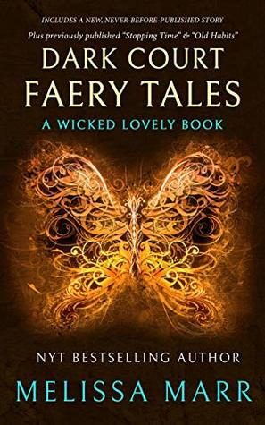 Dark Court Faery Tales: A Wicked Lovely Collection by Melissa Marr