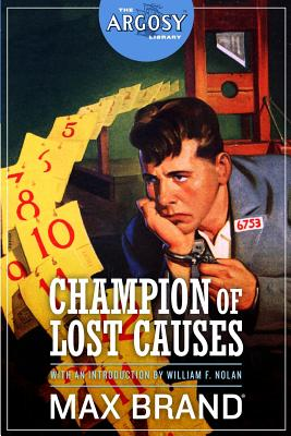 Champion of Lost Causes by Max Brand