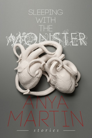 Sleeping With the Monster by Anya Martin