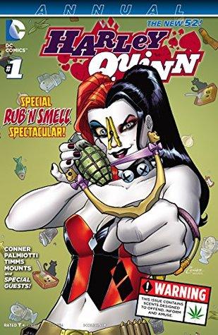 Harley Quinn (2013- ) Annual #1 by Stjepan Šejić, Jimmy Palmiotti, John Timms, Kelley Jones, Ben Caldwell, Paul Mounts, Amanda Conner, Joe Quiñones
