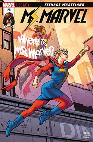 Ms. Marvel (2015-2019) #28 by Nico Leon, G. Willow Wilson, Valerio Schiti