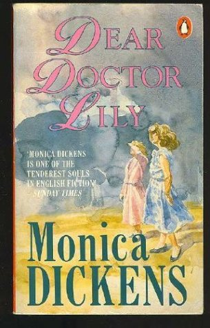 Dear Doctor Lily by Monica Dickens