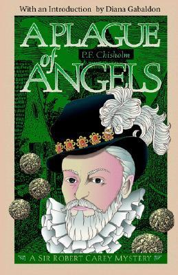 A Plague of Angels by Patricia Finney, P.F. Chisholm, Diana Gabaldon