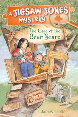 Jigsaw Jones: The Case of the Bear Scare by James Preller