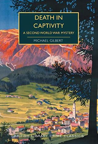 Death in Captivity by Michael Gilbert