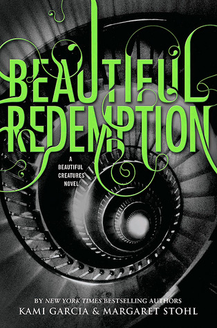 Beautiful Redemption by Margaret Stohl, Kami Garcia