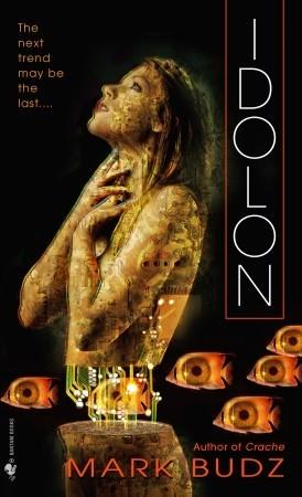 Idolon by Mark Budz