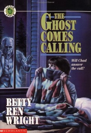 The Ghost Comes Calling by Betty Ren Wright