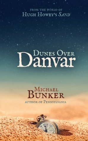Dunes Over Danvar by Michael Bunker
