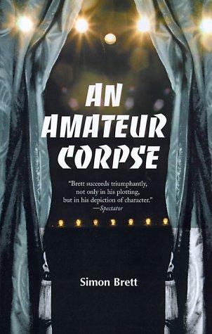 An Amateur Corpse by Simon Brett